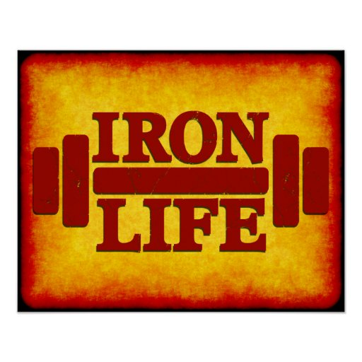 Iron Life Posters