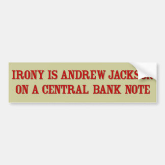 Irony Jackson Bumper Sticker