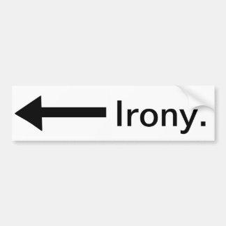Irony to the Left bumper sticker