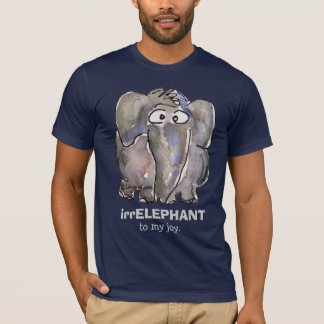 irrELEPHANT to my joy cartoon Dark T Shirt