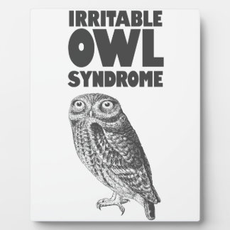Irritable Owl. Funny pun Plaque