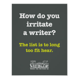 Irritate a Writer. Poster