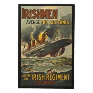 Irshmen Avenge the Lisutania! Vintage Recruitment Wood Canvas