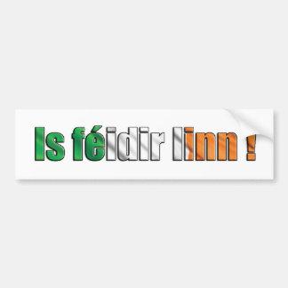 Is féidir linn - Bumper Sticker
