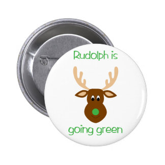 is going green Christmas gifts and tees. 6 Cm Round Badge