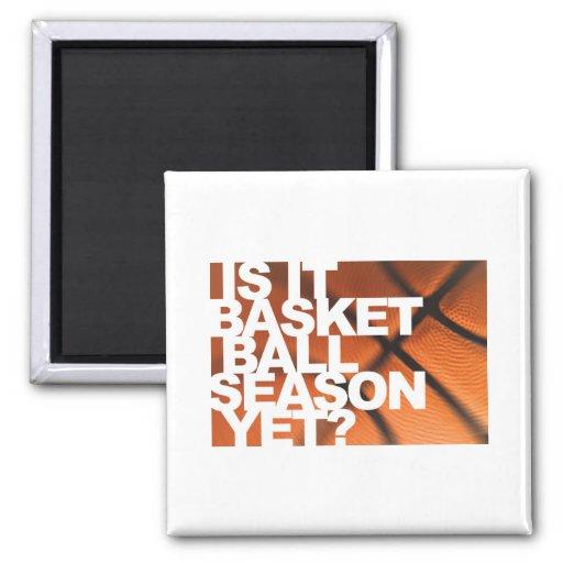 Is It Basketball Season Yet? Magnet