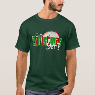 Is It Christmas Yet? T-Shirt