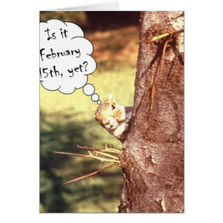 Is it February 15th? Card