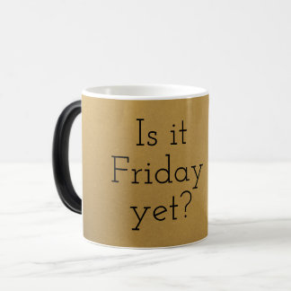 Is It Friday Yet? Coffee Mug Office Gift Gold