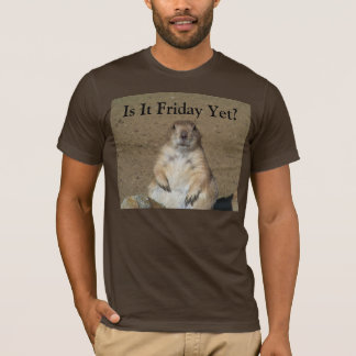 Is It Friday Yet? Marmot T-shirt