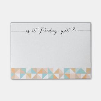 Is it Friday yet? Post-it notes