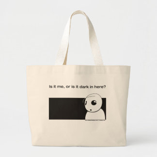 is it me or is it dark in here canvas bags