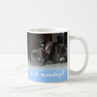 is it monday? coffee mug