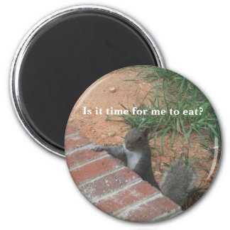 Is it time for me to eat? 6 cm round magnet