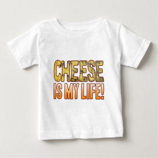 Is My Life Blue Cheese Baby T-Shirt