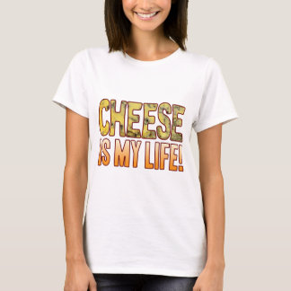 Is My Life Blue Cheese T-Shirt