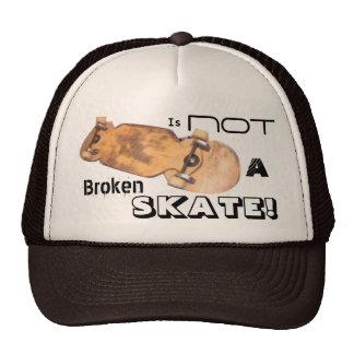 IS not broken skate Cap