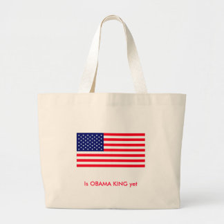 Is OBAMA KING yet Tote Bags