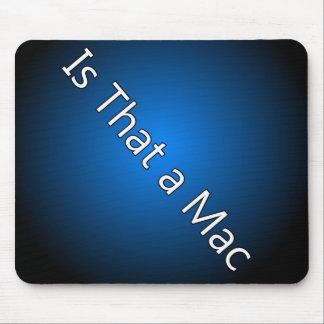 Is That A Mac Mousepad