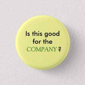 Is this good for the COMPANY? 3 Cm Round Badge