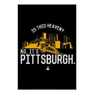 Is This Heaven? No, It's Pittsburgh. Poster