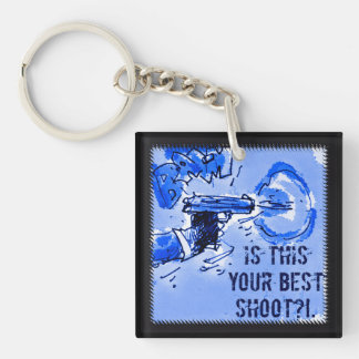 is this your best shoot gun illustration Double-Sided square acrylic key ring