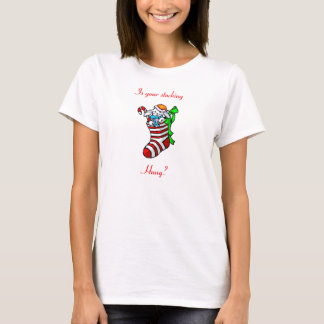 Is your stocking hung? T-Shirt