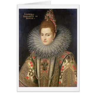 Isabella Clara Eugenia (1566-1633) Infanta of Spai Card