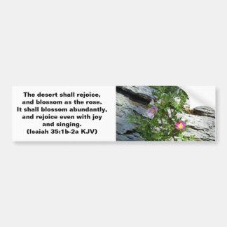 Isaiah 35:1-2 bumper sticker