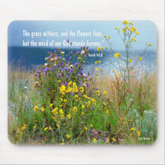 Isaiah 40:8 mouse pad