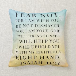 Isaiah 41:10 Bible Quote Cushion