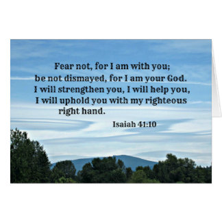 Isaiah 41:10 Fear not for I am with you... Card