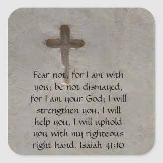 Isaiah 41:10 Inspirational Bible Verse Square Sticker