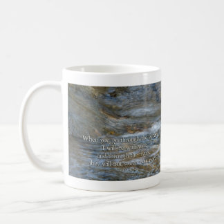 Isaiah 43:2 When you go through waters Coffee Mug
