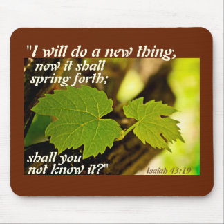 Isaiah 43 Bible Verse, I will do a new thing, Mouse Pad