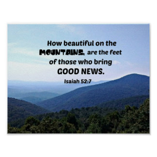Isaiah 52:7 How beautiful on the mountains are Poster