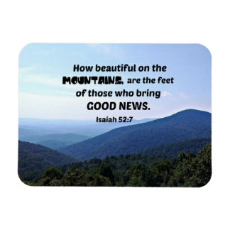 Isaiah 52:7 How beautiful on the mountains are Rectangular Photo Magnet