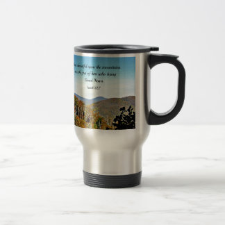Isaiah 52:7 How beautiful upon the mountains.... Travel Mug