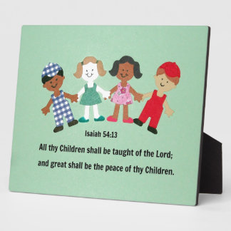 Isaiah 54:13 And all thy Children shall be taught Plaque