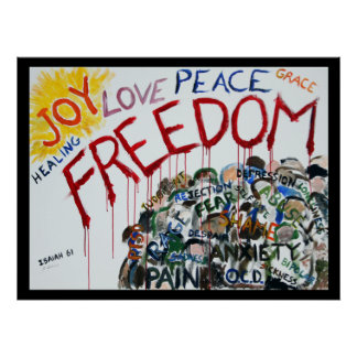Isaiah 61 Freedom Poster