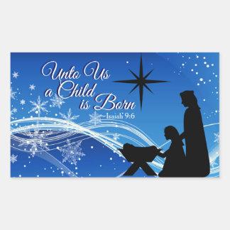 "Isaiah 9:6 ""a Child is Born"" Christmas Nativity Rectangular Sticker"