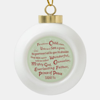 Isaiah 9:6 Bible Verse  in Christmas Colors Ceramic Ball Christmas Ornament