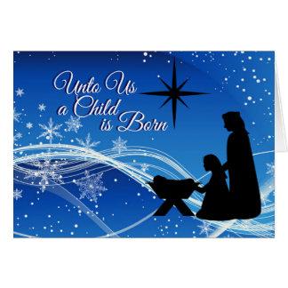 "Isaiah 9:6 ""Unto us a Child"" Christmas Nativity Card"