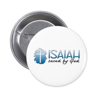 Isaiah Name Means Saved by God Button