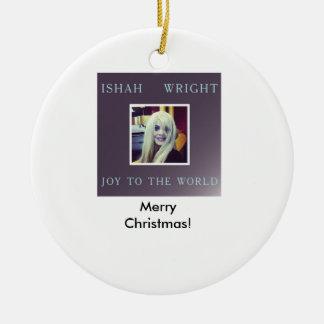 Ishah Joy to the World Christmas Ornament
