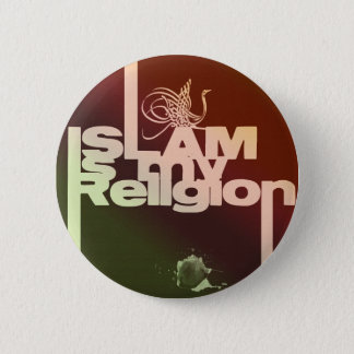 Islam is my Religion - Islamic  Arabic print 6 Cm Round Badge