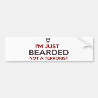 Islamic slogan I'm just bearded not a terrorist Bumper Sticker
