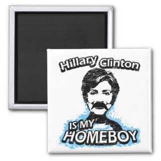 ismyhomeboy - Hillary Clinton Square Magnet