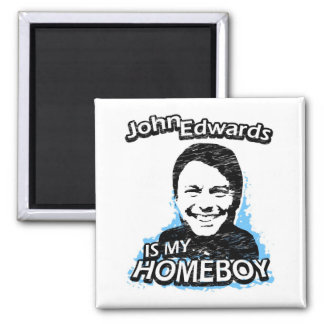 ismyhomeboy - John Edwards Square Magnet