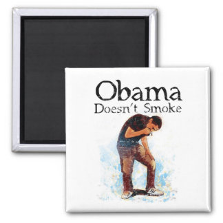 ismyhomeboy - Obama Don t Smoke Fridge Magnet